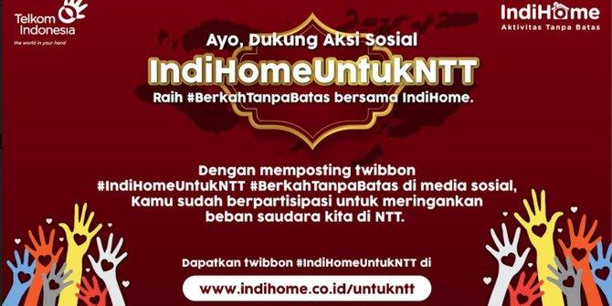 Aksi Peduli IndiHome untuk NTT